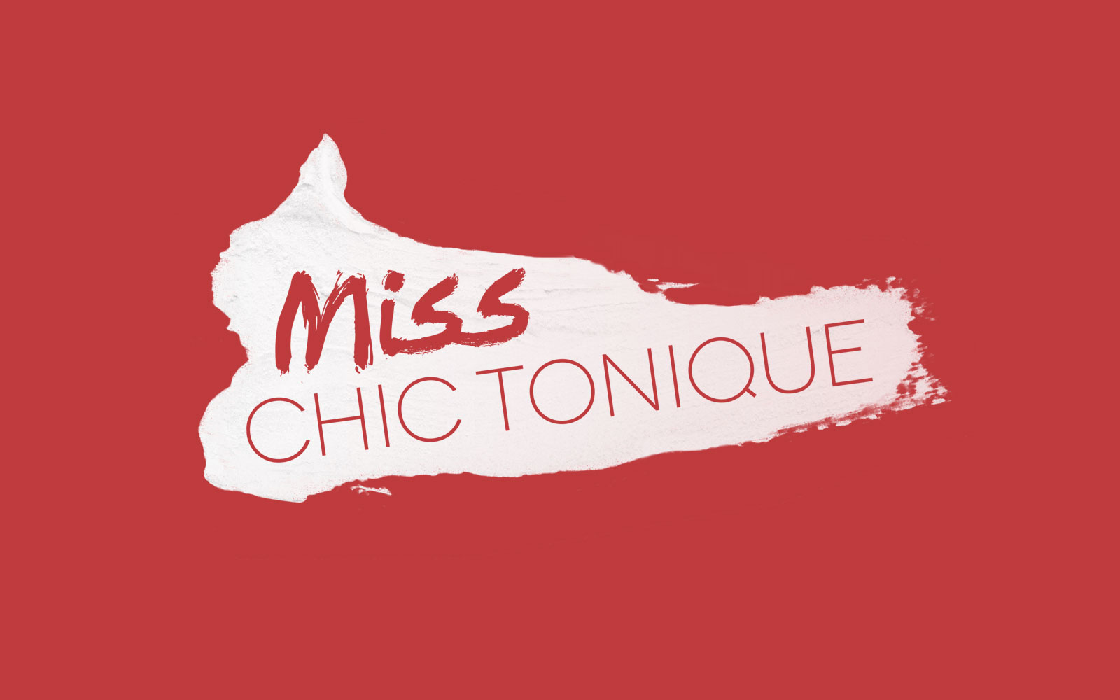 Miss chic tonique